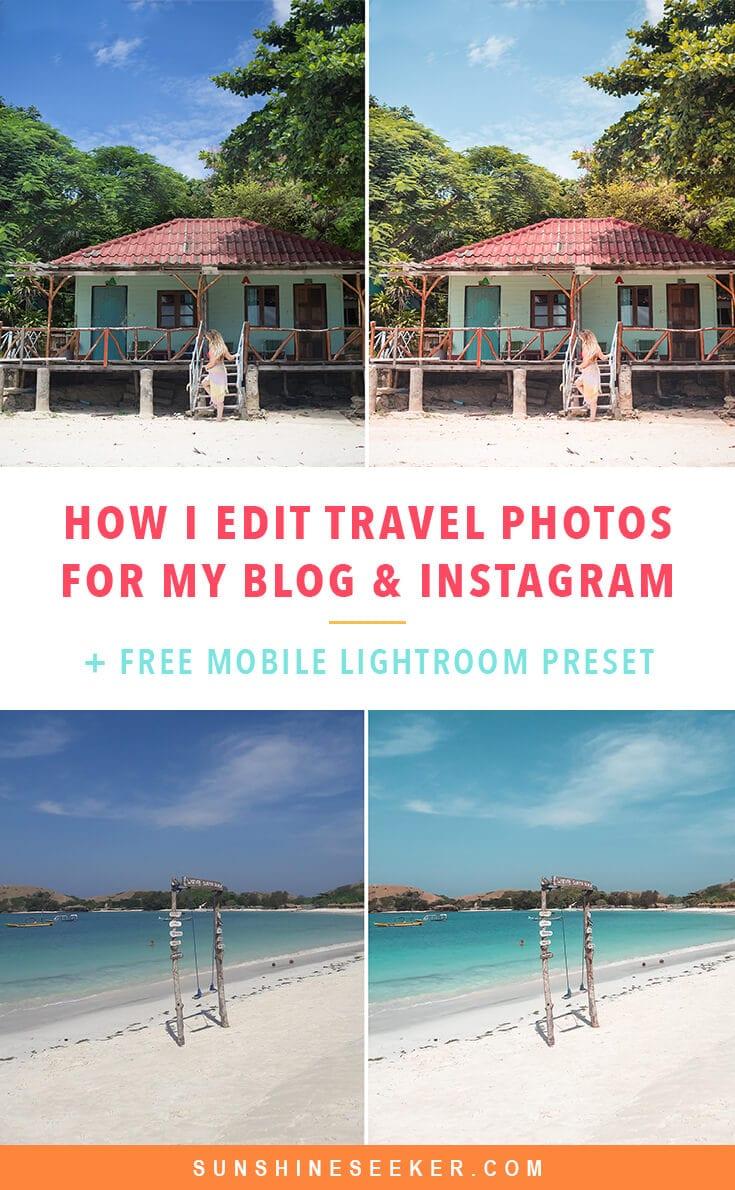 Learn how I edit my travel photos for Instagram & my blog + Get a free Lightroom preset for desktop & mobile