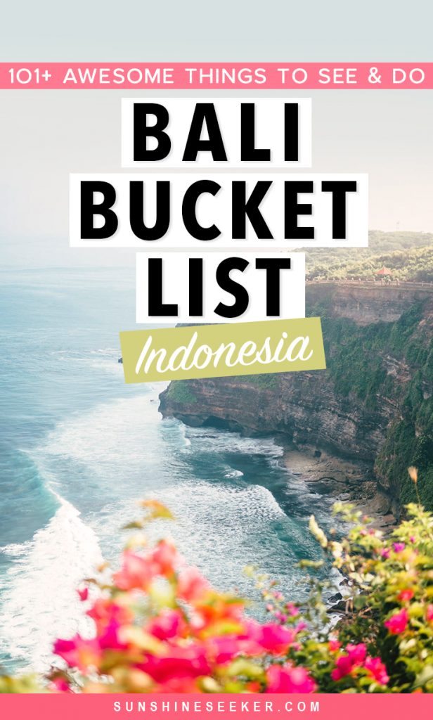 Check out the newly updated Bali Bucket List 2021 edition. More than 101 places & experiences in Bali you should add to your bucket list now