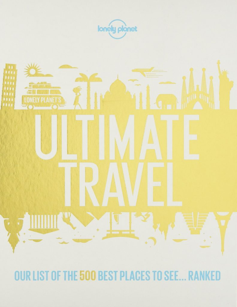 11 inspiring travel coffee table books every travel lover will love - Ultimate Travel by Lonely Planet