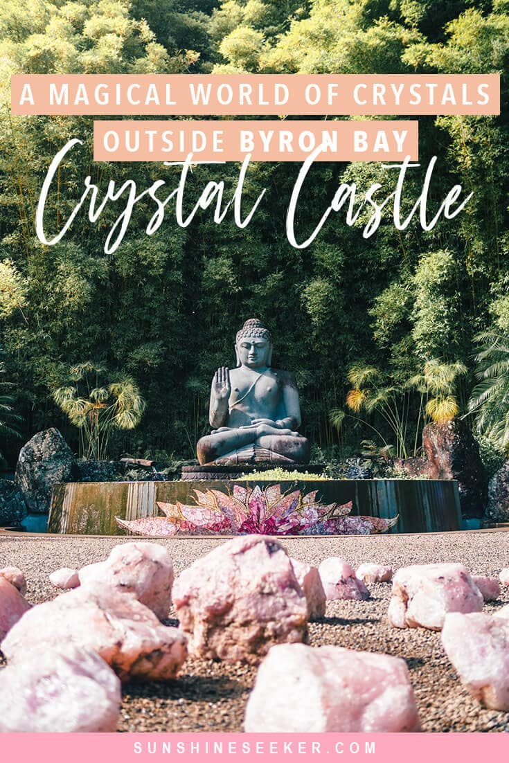 Why you should visit the magical Crystal Castle located in the Byron Bay hinterlands, NSW Australia. See the worlds largest amethyst crystals, a world peace stupa, a large buddha sculpture surrounded by rose quartz + so much more