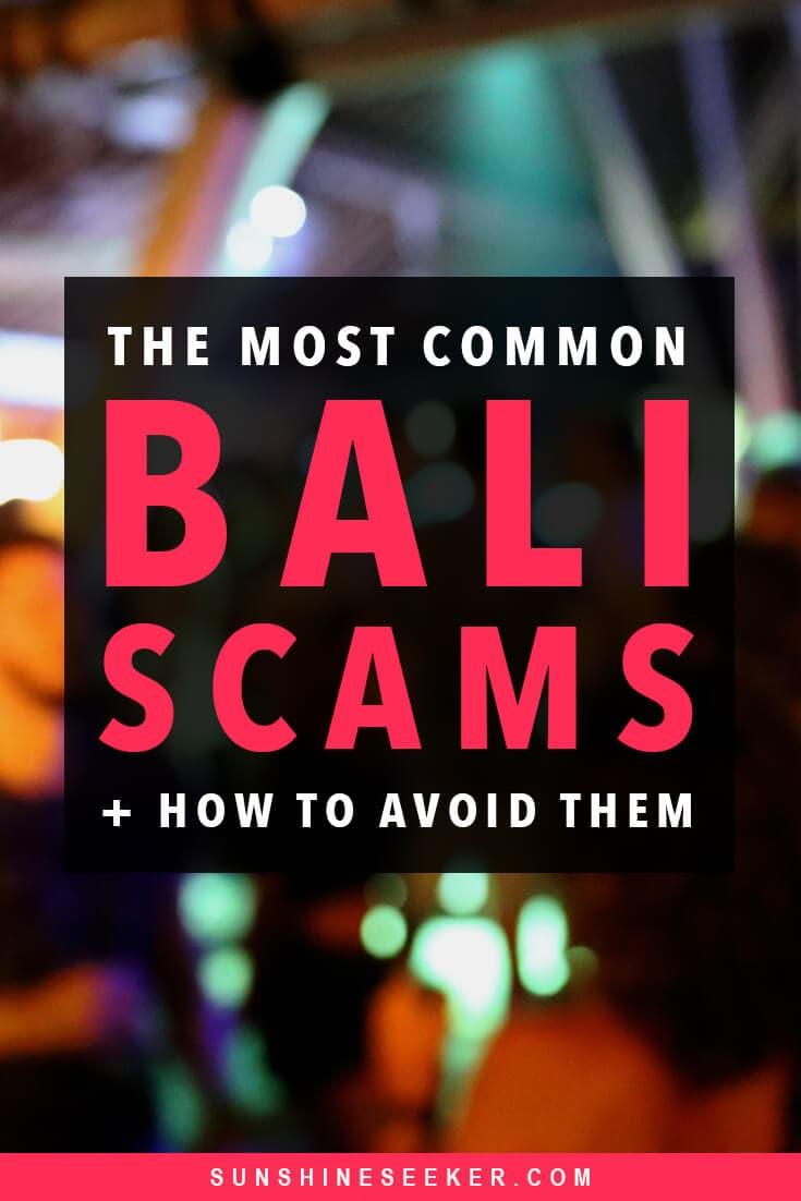 Everything you need to know about the most common scams in Bali + How to avoid them #ubud #canggu #bali #travelscams #indonesia