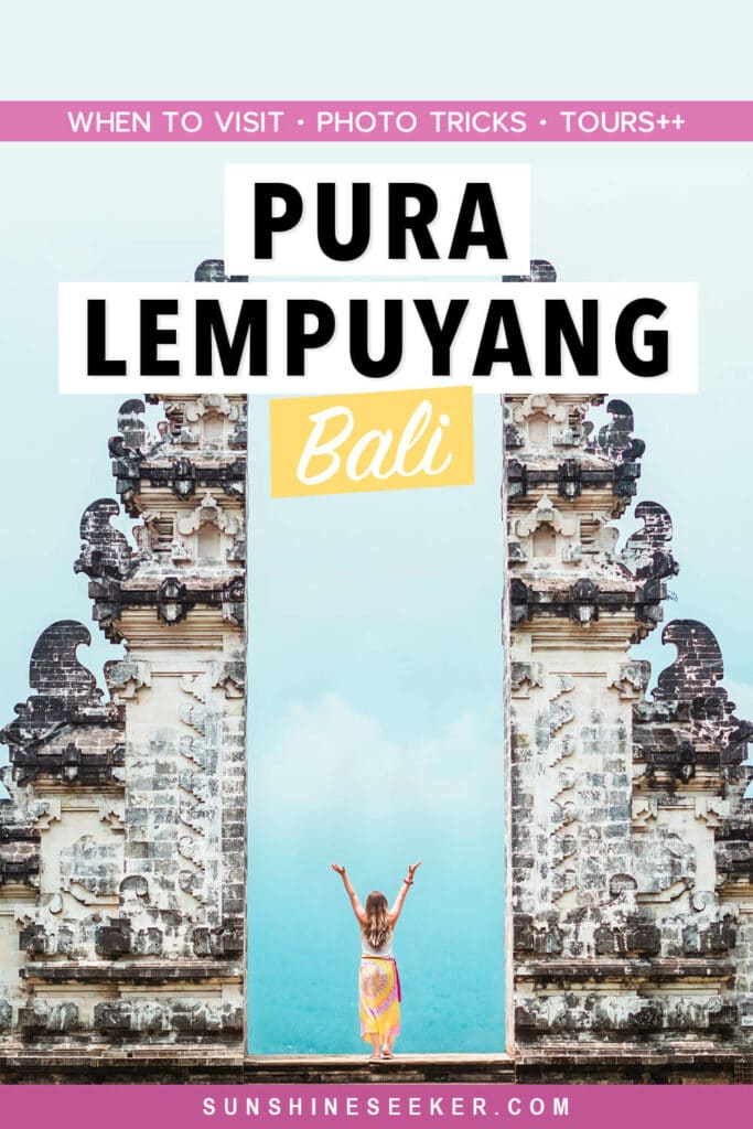 Everything you need to know before visiting Pura Lempuyan temple (Gates of Heaven) in East Bali. When to go, what to wear and how to get there + how and where to get the best photos.