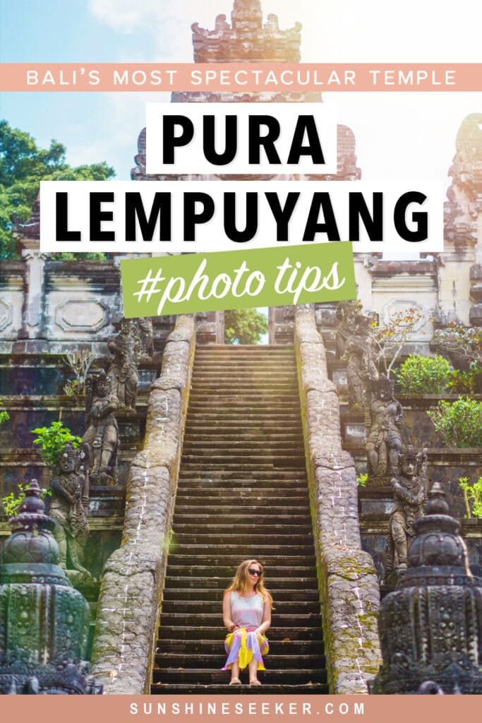 Everything you need to know before visiting Pura Lempuyan temple (Gates of Heaven) in East Bali. When to go, what to wear and how to get there + Photography tips and alternative photo spot