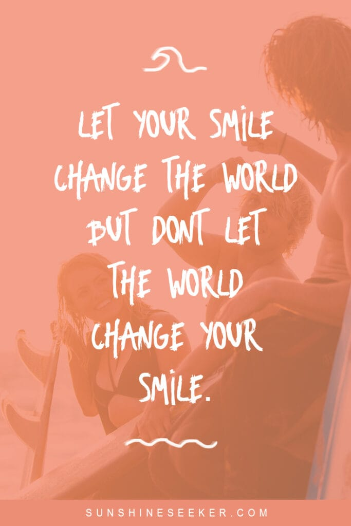 """Smile captions and quotes for Instagram - """"Let your mind change the world but don't let the world change your smile"""" I Mindset quotes I Inspirational quotes I Smile Instagram caption"""