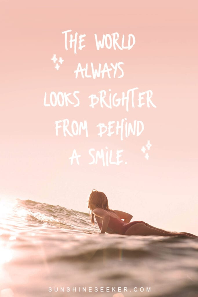 Smile captions and quotes for Instagram - The world always looks brighter from behind a smile I Mindset quotes I Inspirational quotes I Smile Instagram caption