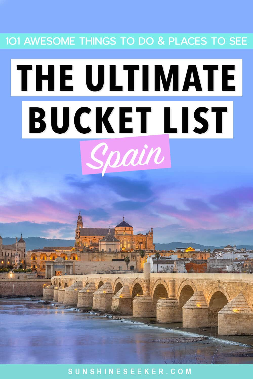 The Ultimate Spain Bucket List - From Cordoba to Barcelona and Murcia to the Cíes Islands. Here are 101 of the top things to do and places to see in Spain
