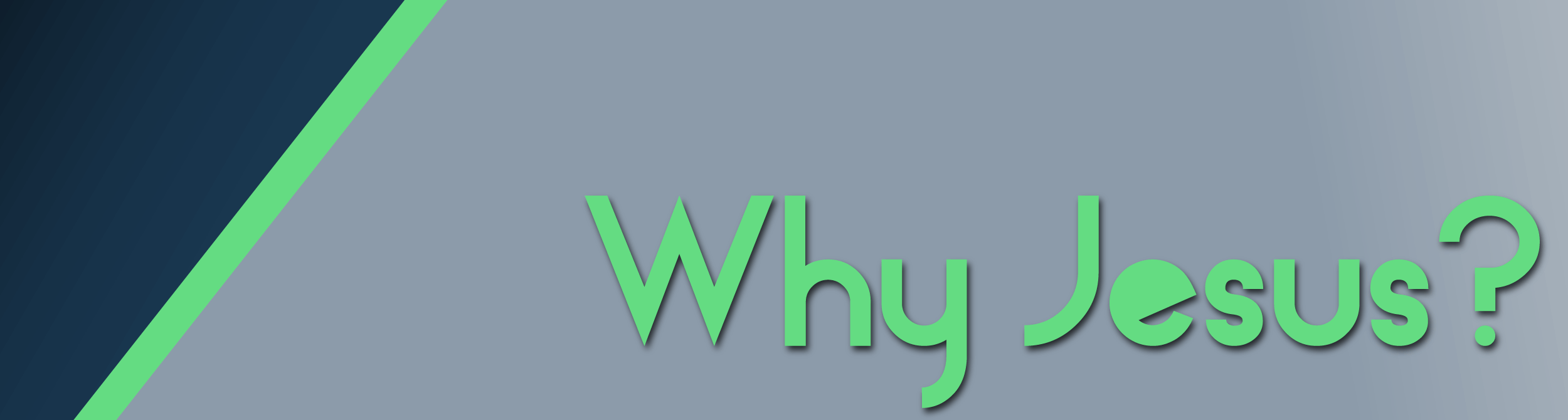 Why Jesus graphic