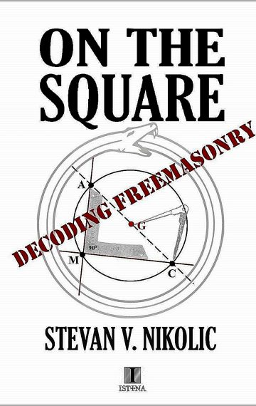 ON THE SQUARE Decoding Freemasonry