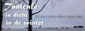 Taalcafé is gesloten in de winter
