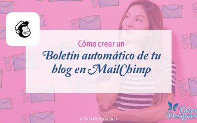 Cómo enviar un email con las nuevas entradas de tu Blog con MailChimp