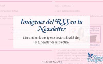 Cómo incluir las imágenes destacadas en el Newsletter de Mailchimp