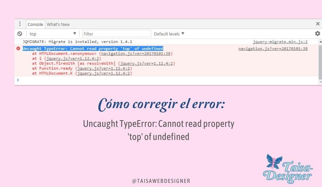 Cómo resolver el error Uncaught TypeError Cannot read property 'top' of undefined en WordPress