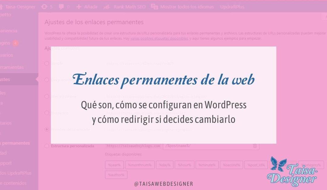 Enlaces permanentes en WordPress: Cómo configurarlos y cómo redirigirlos si los cambias