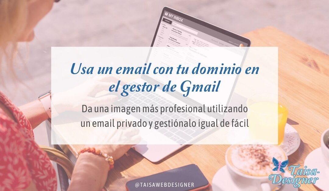 Cómo entrar a tu correo con dominio propio desde gmail