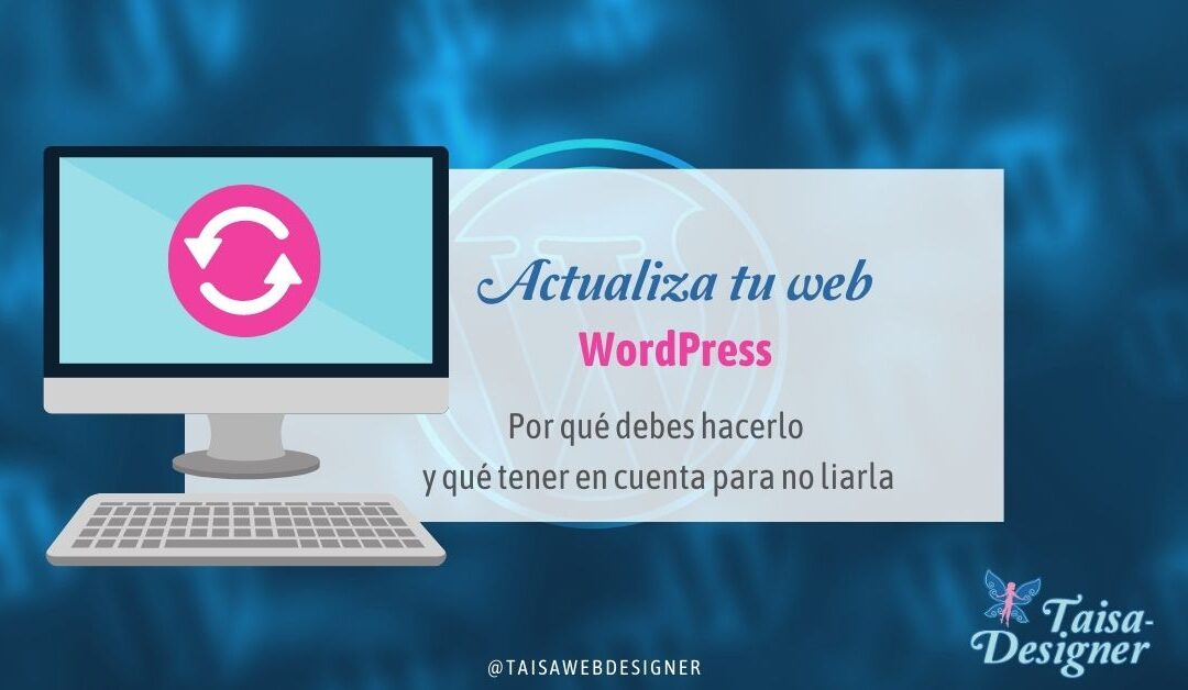 Actualizar WordPress web plugin temas - motivos