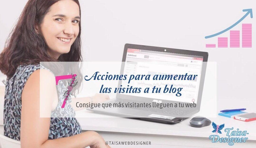 Como aumentar visitas blog - 7 métodos para conseguirlo