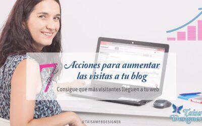 Cómo aumentar las visitas en tu blog: 7 métodos