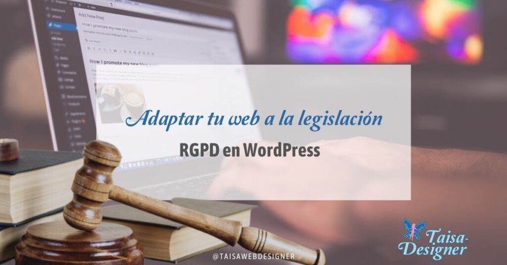 RGPD en WordPress: Cómo adaptar tu web a la ley de protección de datos