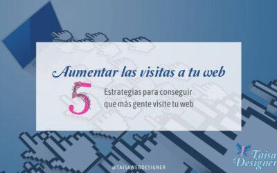 Cómo aumentar las visitas a tu web