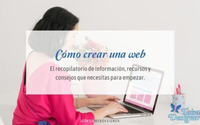 Cómo crear una página web: Lo que necesitas saber