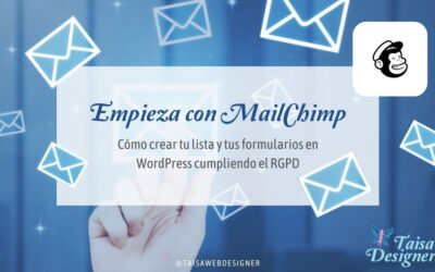 Cómo empezar con Mailchimp: Crear listas, formularios adaptados al RGPD e integrarlos en WordPress