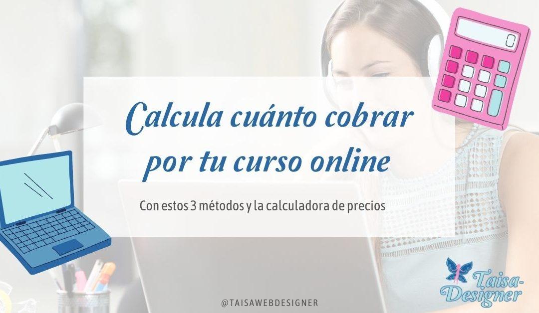 Cuánto cobrar por un curso online