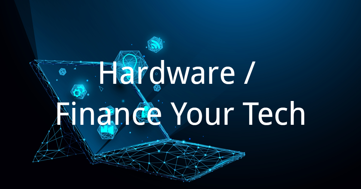 Hardware and Finance Your Tech