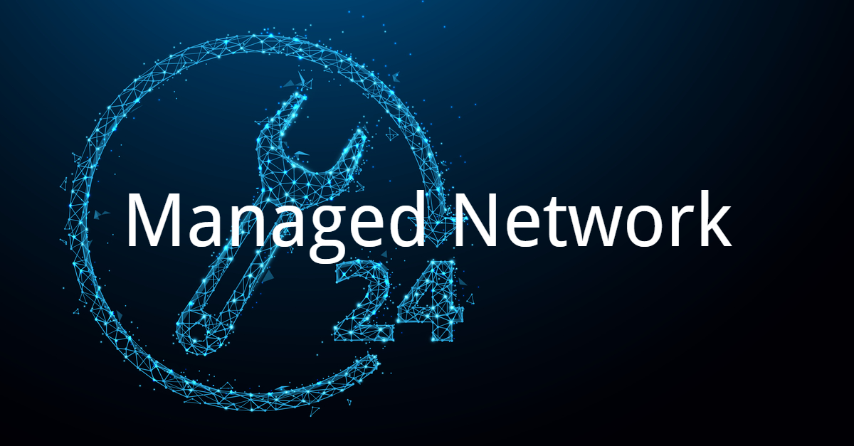Managed Network