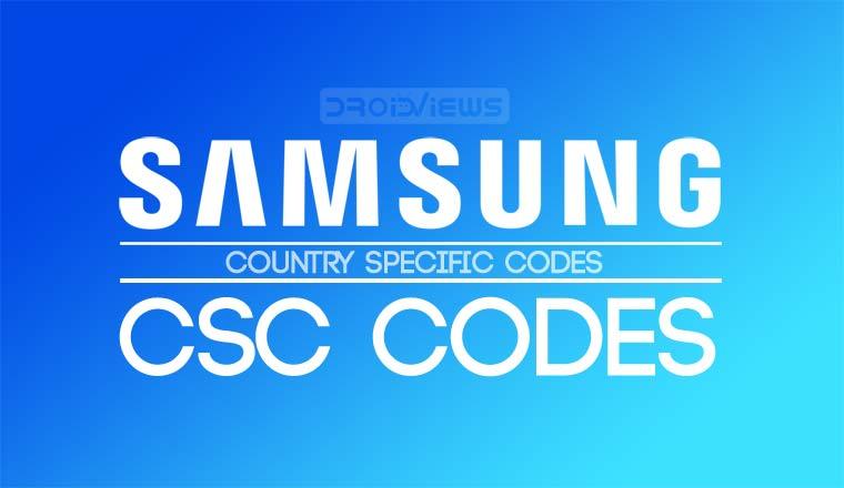 samsung csc codes - Change CSC on Samsung