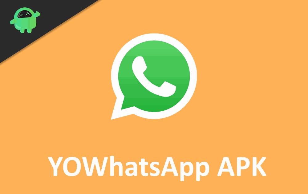 Download YOWhatsApp 8.26 APK - Latest Version 2020