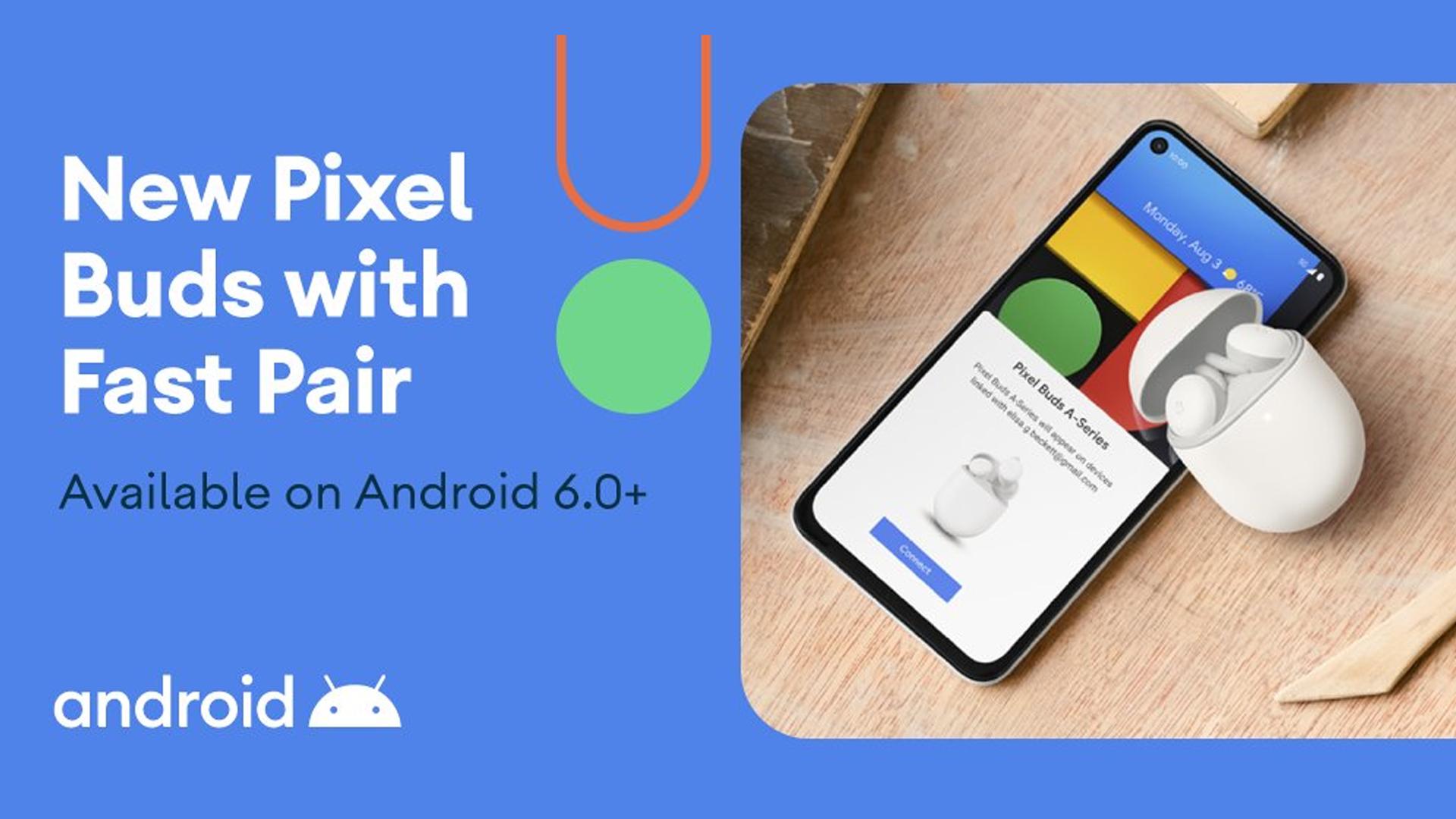 Google Pixel Buds A-Series Fast Pair