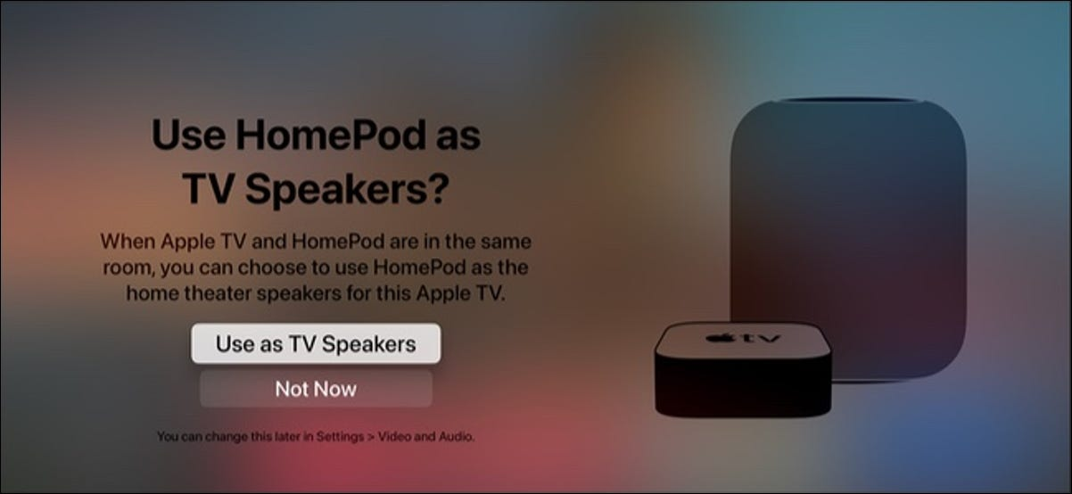 Use HomePod as default speaker for Apple TV 4K