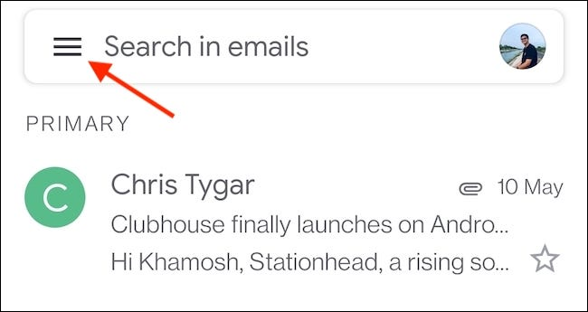 Tap the Menu button (three parallel lines) in the top-left corner of the Gmail app.