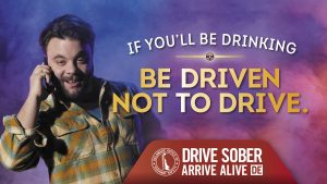 be driven not to drive drunk late night dialer image