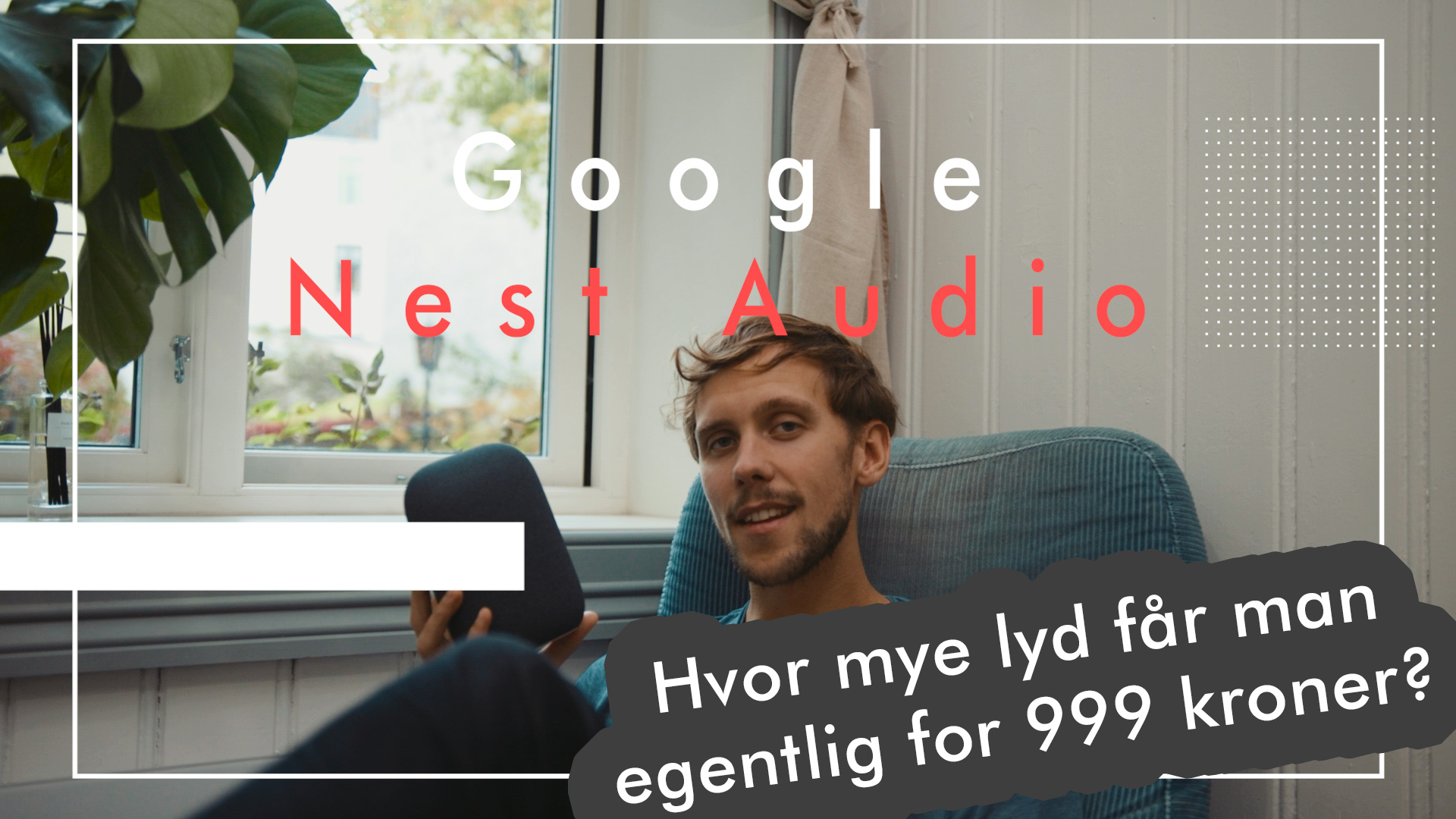 Ole tester Nest Audio