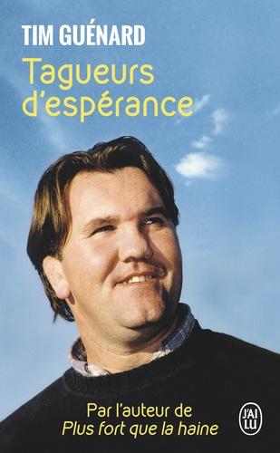 Tagueurs d'Espérance – Tim GUÉNARD