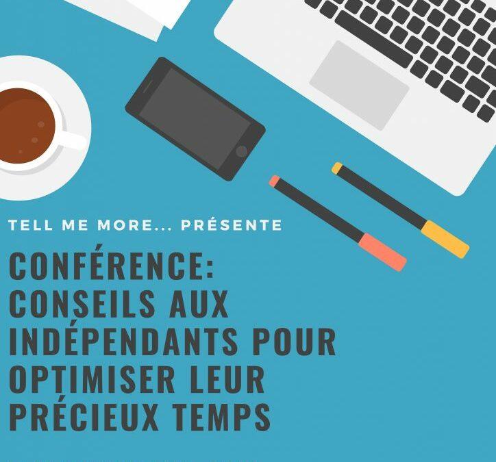 CONFERENCE 2019: Conférence-Conseils aux Indépendants pour  optimaliser leur précieux temps