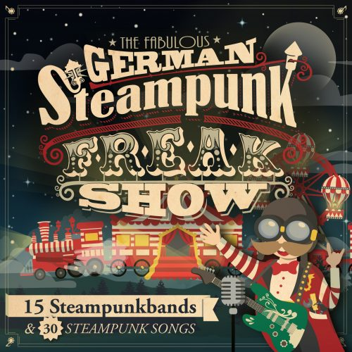 Cover von The fabulous German Steampunk Freakshow