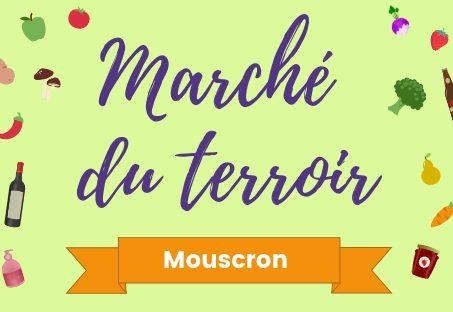 Le Marché du Terroir est de retour à Mouscron ! – 7e saison 2020