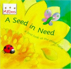 A Seed in Need Book