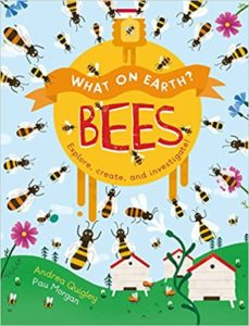 What On Earth Bees Book