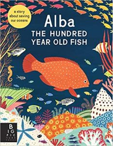 Alba the Hundred Year Old Fish Book