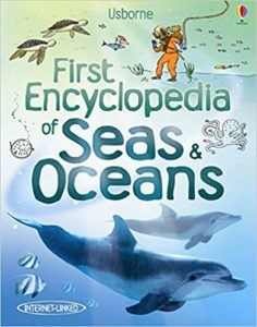 First Encyclopedia of Seas and Oceans Book