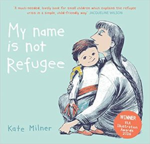 My Name is Not Refugee Book