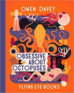 Obsessive About Octopuses Book