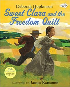 Sweet Clara and the Freedom Quilt Book