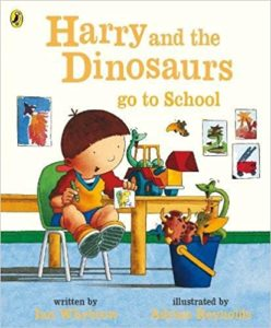 Harry and the Dinosaurs Go To School Book