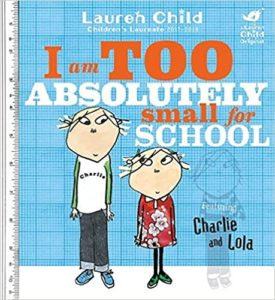 Too Absolutely Small For School Book