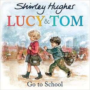 Lucy and Tom Go To School Book