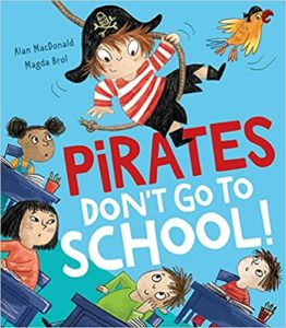 Pirates Don't Go to School Book